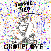 Grouplove「Tongue Tied (Gigamesh Remix) - Single」