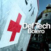 Def Tech「Bolero」
