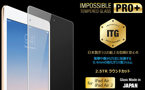 PATCHWORKS ITG PRO Plus - Impossible Tempered Glass for iPad Air(第1/2世代)