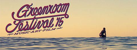 GREENROOM FESTIVAL '15