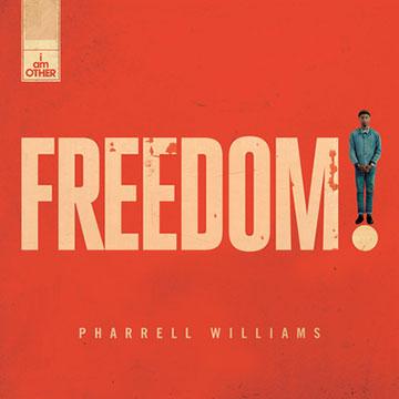 Pharrell Williams「Freedom」