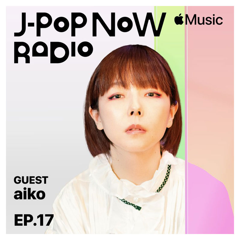 J-Pop Now Radio with Kentaro Ochiai ゲスト:aiko