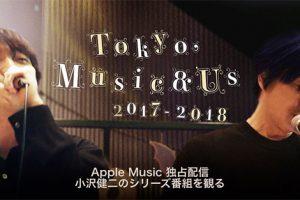 Tokyo, Music & Us 2017-2018