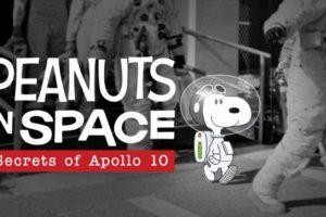 スヌーピーと仲間たちの宇宙旅行:アポロ10号の秘密