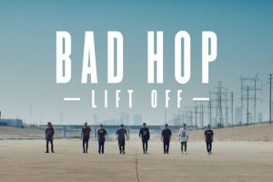BAD HOP: Lift Off