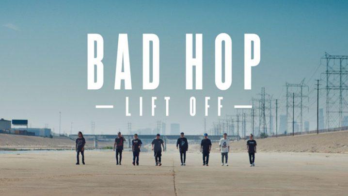 BAD HOP: Lift Off