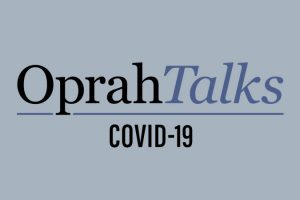 Oprah Talks COVID-19