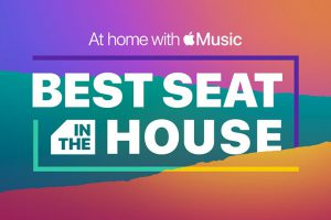 At home with Apple Music Best Seat in the House