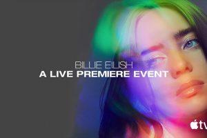 Billie Eilish: A Live Premiere Event