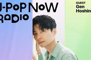 J-Pop Now Radio with Kentaro Ochiai ゲスト:星野源