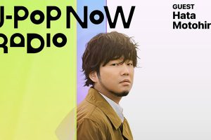 J-Pop Now Radio with Kentaro Ochiai ゲスト:秦基博