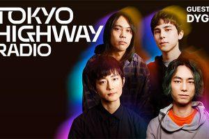 Tokyo Highway Radio with Mino ゲスト:DYGL