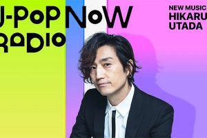 J-Pop Now Radio with Kentaro Ochiai 特集:宇多田ヒカル