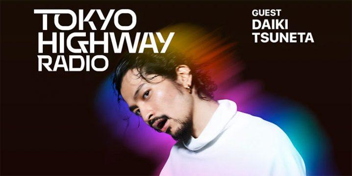 Tokyo Highway Radio with Mino EP.21 ゲスト:常田大希