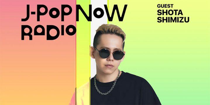 -Pop Now Radio with Kentaro Ochiai ゲスト:清水翔太