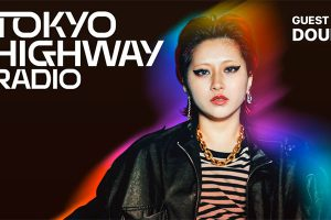 """Tokyo Highway Radio with Mino EP.23 ゲスト:Doul"