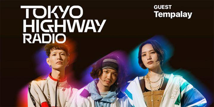 Tokyo Highway Radio with Mino EP.27 ゲスト:Tempalay