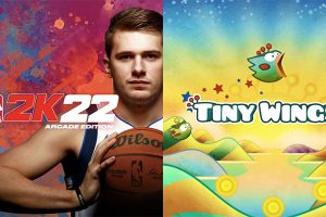 「NBA 2K22 Arcade Edition」と「Tiny Wings+」