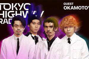 Tokyo Highway Radio with Mino EP.32 ゲスト:OKAMOTO'S