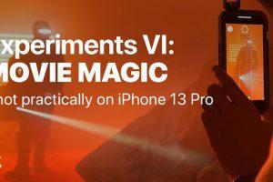 Shot on iPhone 13 Pro. Experiments VI: Movie Magic